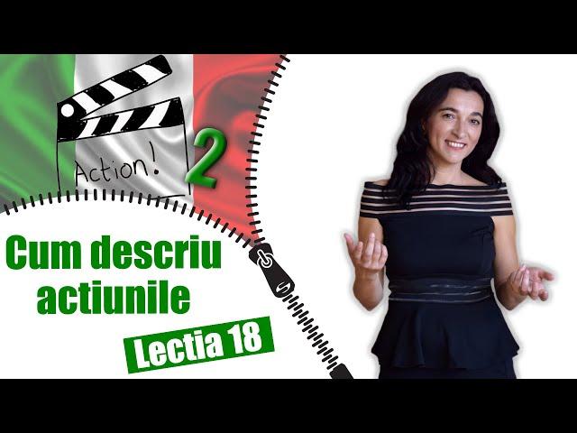VERBUL (persoana 1, 2, 3 - plural) | Limba italiana | Lectia 18 | CC Sub RO IT EN