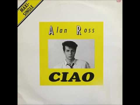 Alan Ross - Ciao (vocal version) 1989