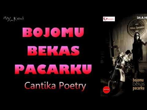 - Cantika Poetry- BOJOMU BEKAS PACARKU     Lagu Dangdut House Koplo Terbaru 2016