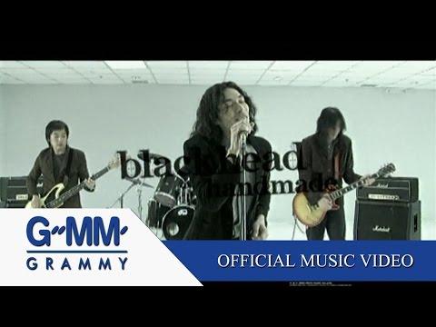 เหตุผล - BLACKHEAD  【OFFICIAL MV】