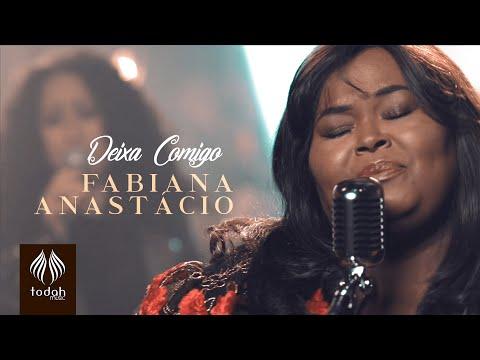 Fabiana Anastácio   Deixa Comigo [Clipe Oficial]