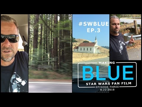 Making BLUE Ep.03: Star Wars Short Film