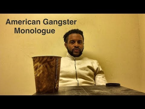 American Gangster Monologue