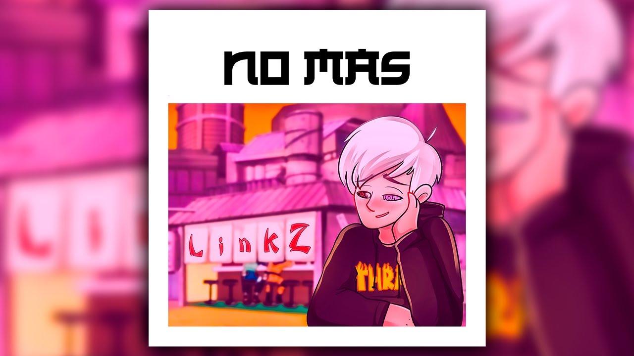 Link Z - No más