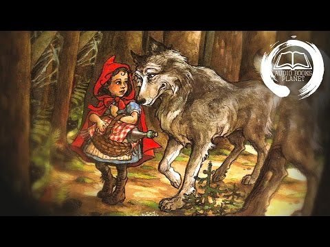 Grimm's Fairy Tales #22 - Little Red Cap (Little Red Riding Hood)