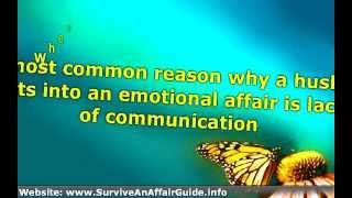 ★ if Your Husband is having Emotional Affair -► What You should Do advice