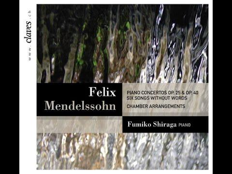 Fumiko Shiraga - F. Mendelssohn: Piano Concerto No. 1 in G Minor, Op. 25 (Chamber arr.)