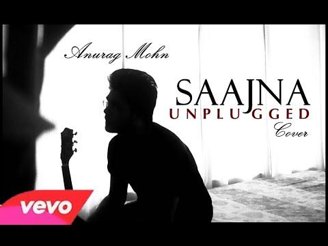 'Saajna' (Unplugged) | Falak | Anurag Mohn Cover || Full Video