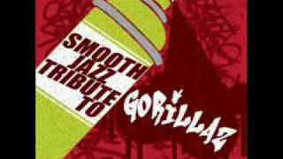 Feel Good, Inc. - Gorillaz Smooth Jazz Tribute