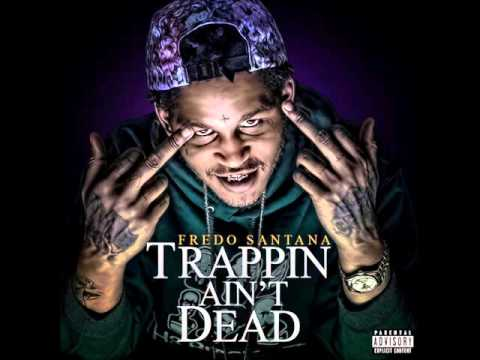 Came up from Nothing - Fredo Santana