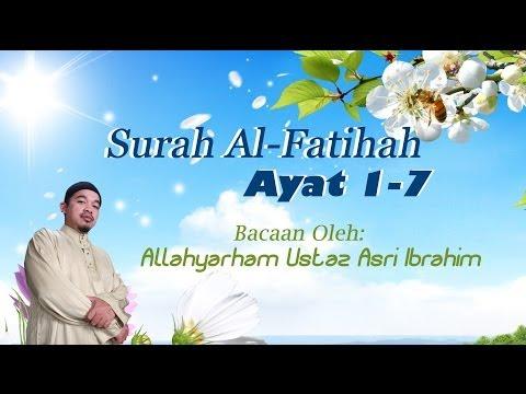 Allahyarham Ustaz Asri - Surah Al Fatihah