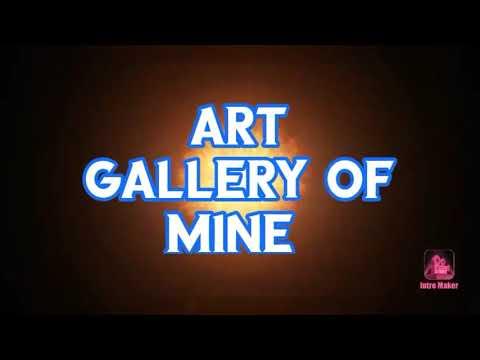 ART GALLERY OF MINE