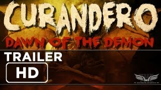 The Establishing Shot: CURANDERO: DAWN OF THE DEMON HD TRAILER - DVD 20 May 2013