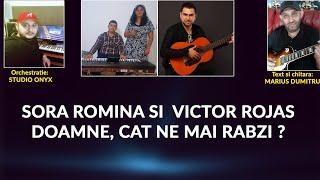 SORA ROMINA SI VICTOR JULA - DOAMNE CAT NE MAI RABZI 2018