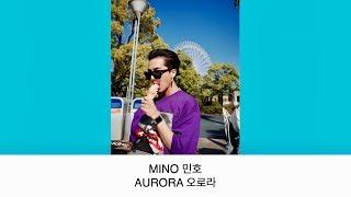 MINO(송민호) - AURORA(오로라) [繁中字]