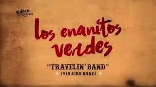 los enanitos verdes travelin band viajero band lyric video