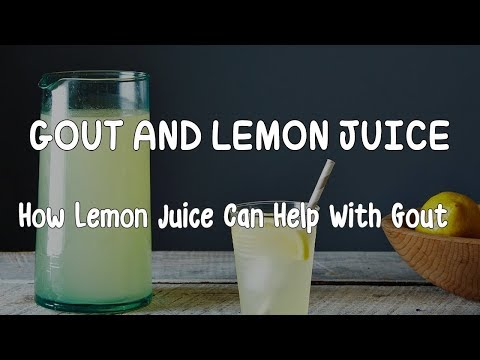 [GOUT TREATMENT] How To Cure Gout Fast At Home With Lemon Juice - Best Natural Remedy | Health 24H