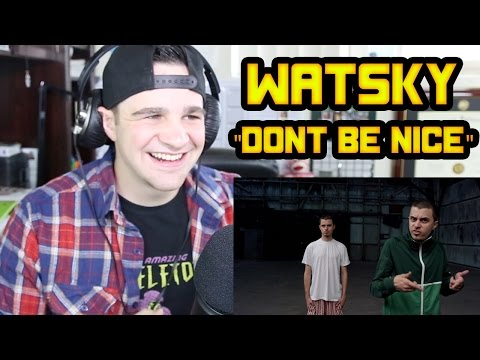 Watsky - Don't Be Nice REACTION!!!
