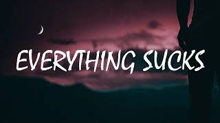 VAULTBOY - EVERYTHING SUCKS (LYRICS VIDEO)loop [everything sucks just kidding]