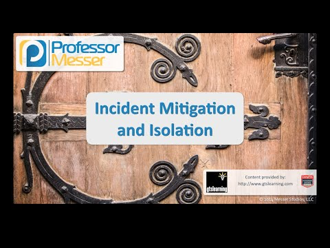 Incident Mitigation and Isolation - CompTIA Security+ SY0-401: 2.5