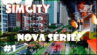 🏡 SIMCITY 2013 GAMEPLAY - NOVA  SÉRIE? LET'S PLAY #1 [PORTUGUÊS] [PT-BR]