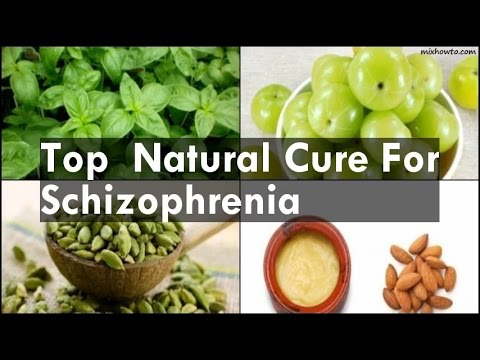 Natural Cure For Schizophrenia