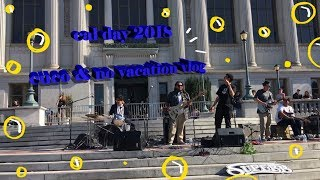cal day 2018 // cuco and no vacation vlog