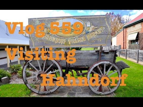 Vlog 559 Visiting Hahndorf - The Adelaide Hills