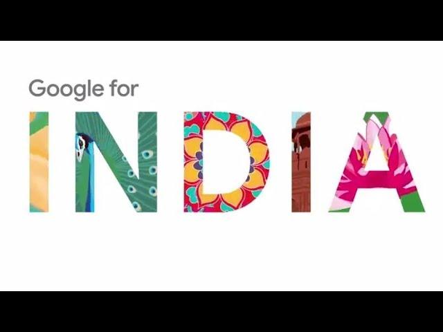 இந்தியாவுக்குக் கூகுளின் புதிய திட்டங்கள்   Google For India