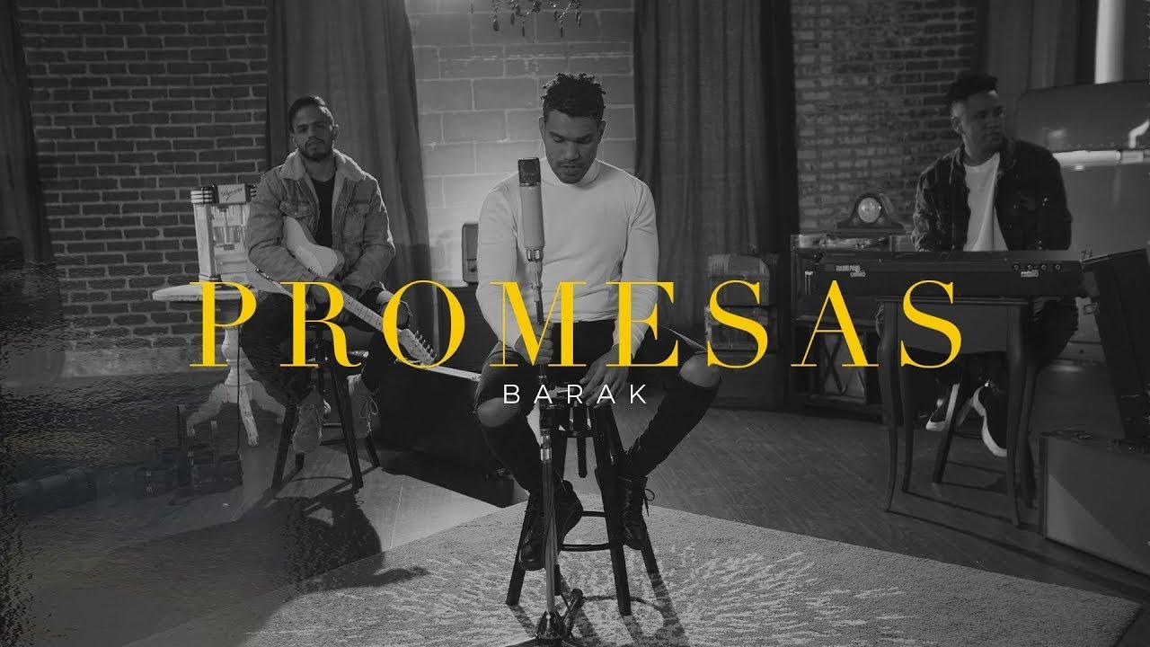 BARAK - Promesas ( Video Oficial)