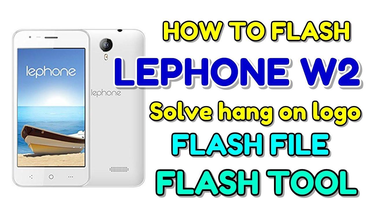 How to Flash lephone W2   solve hang on Logo   Hindi - हिंदी