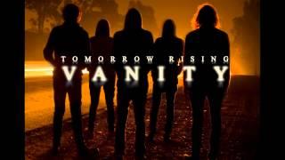 Tomorrow Rising - Vanity