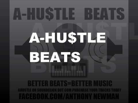 A-HU$TLE BEATS- Hustlers Anthem