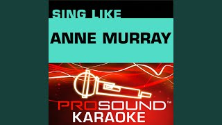 I Just Fall In Love Again (Karaoke Lead Vocal Demo) (In the Style of Anne Murray)