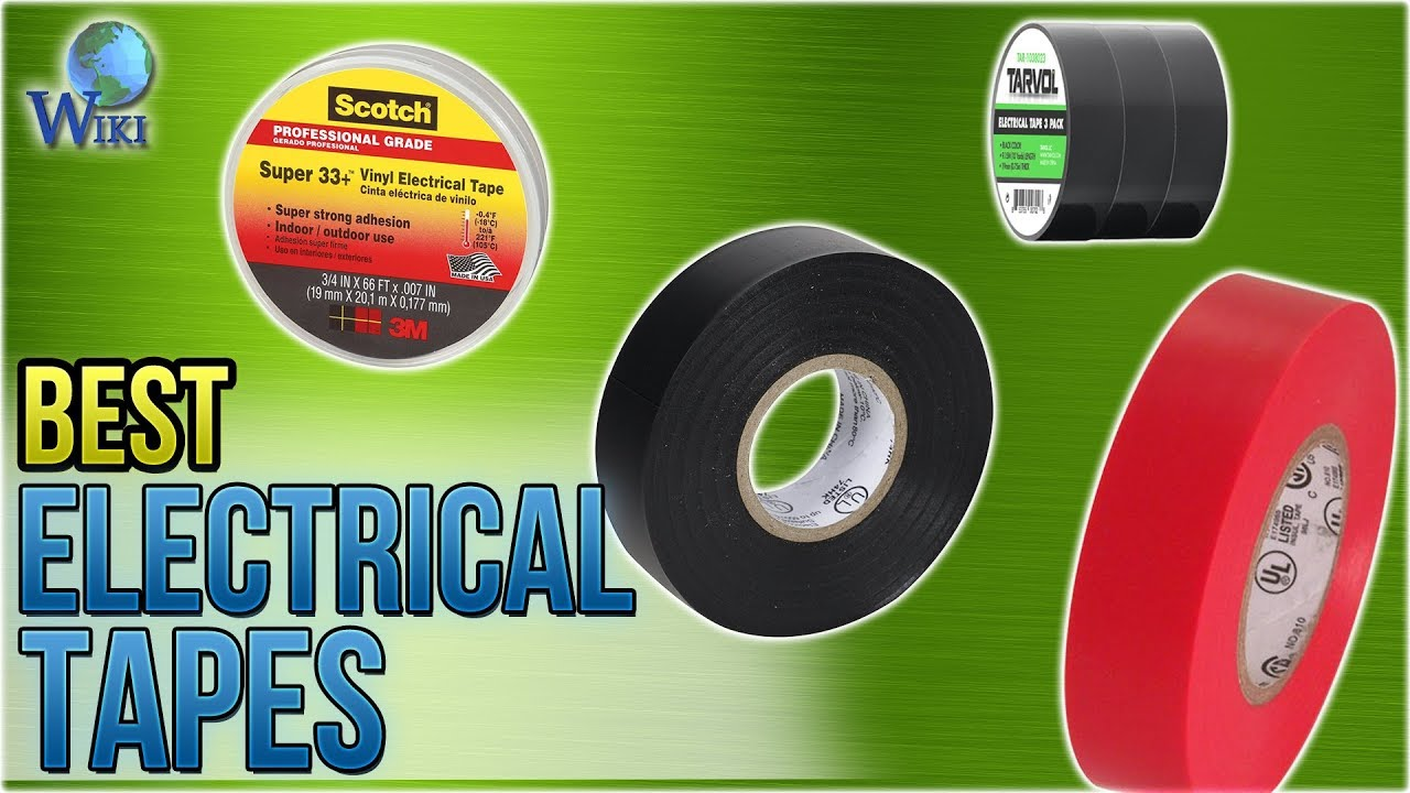 10 Best Electrical Tapes 2017