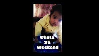 Chota Sa Weekend