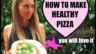 HOW TO MAKE HEALTHY PIZZA - quick, easy and so tasty