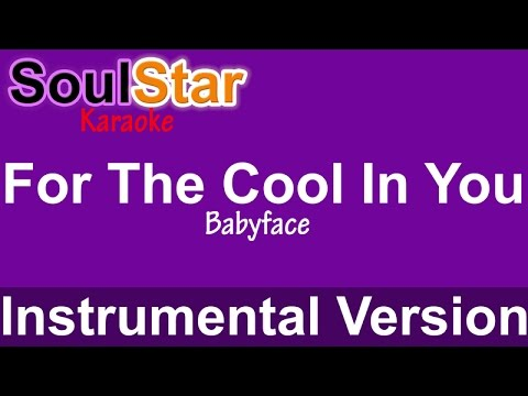 Babyface - For The Cool In You (Instrumental/Karaoke)