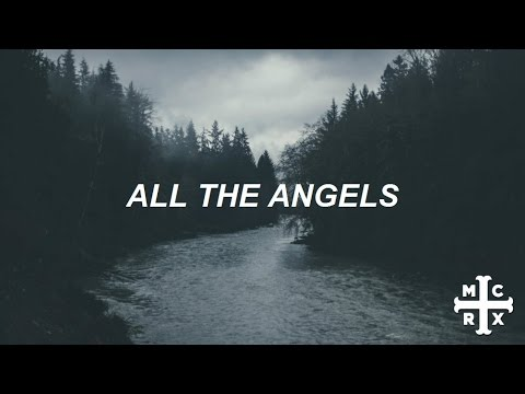 all the angels // my chemical romance - lyrics