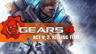 gears of war 4 campaign gameplay walkthrough act 5 chapter 2 killing time