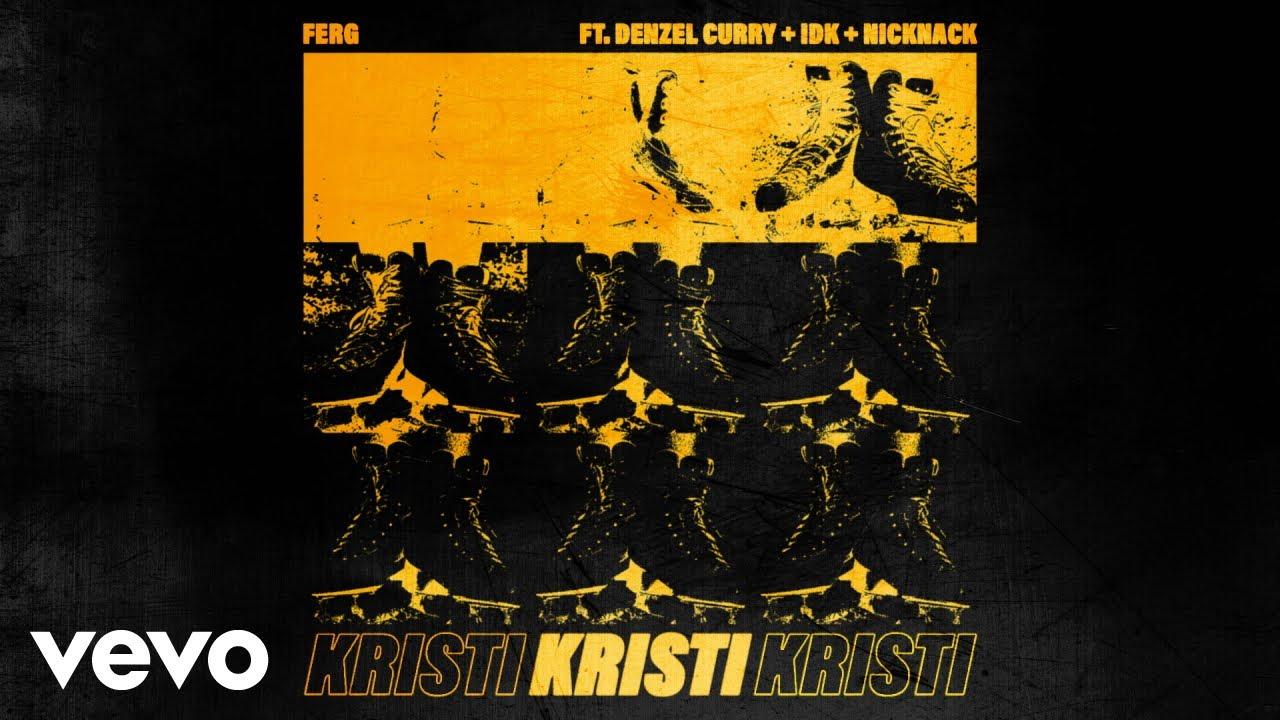 Download A$AP Ferg - Kristi (Official Audio) ft. Denzel Curry, IDK, NickNack