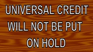 Universal Credit planned roll-out will not be stopped/paused, says DWP