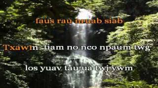 Paj Ntshua Nplaim - mam hlub lwm tiam remix (KARAOKE)