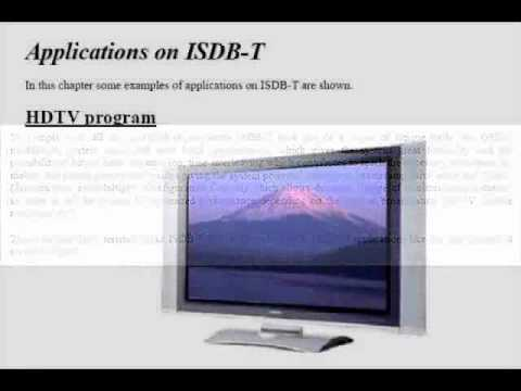 ISDB-T Integrated Services Digital Broadcasting Terrestrial