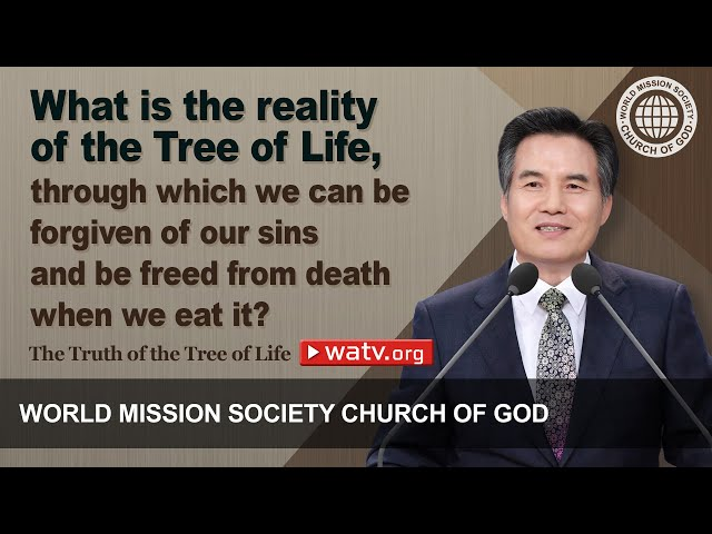 The Truth of the Tree of Life [Wmscog, Church of God]