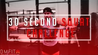 Bradley Martyn - 30 second squat challenge
