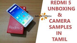 REDMI 5 UNBOXING& CAMERA SAMPLES IN TAMIL(18:9 aspect ratio, snapdragon 450) in  தமிழ்