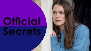 OFFICIAL SECRETS - OFFICIAL TRAILER 2019
