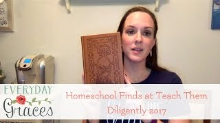 Homeschool Finds at Teach Them Diligently 2017 thumbnail
