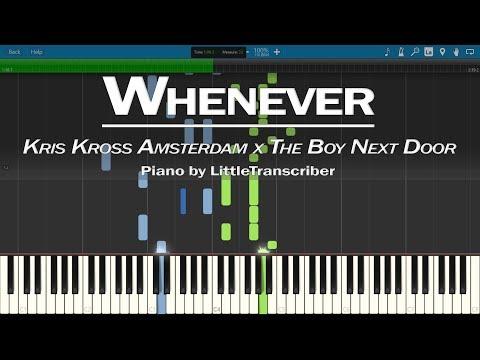 Kris Kross Amsterdam x The Boy Next Door - Whenever (Piano Cover) ft Conor Maynard-LittleTranscriber